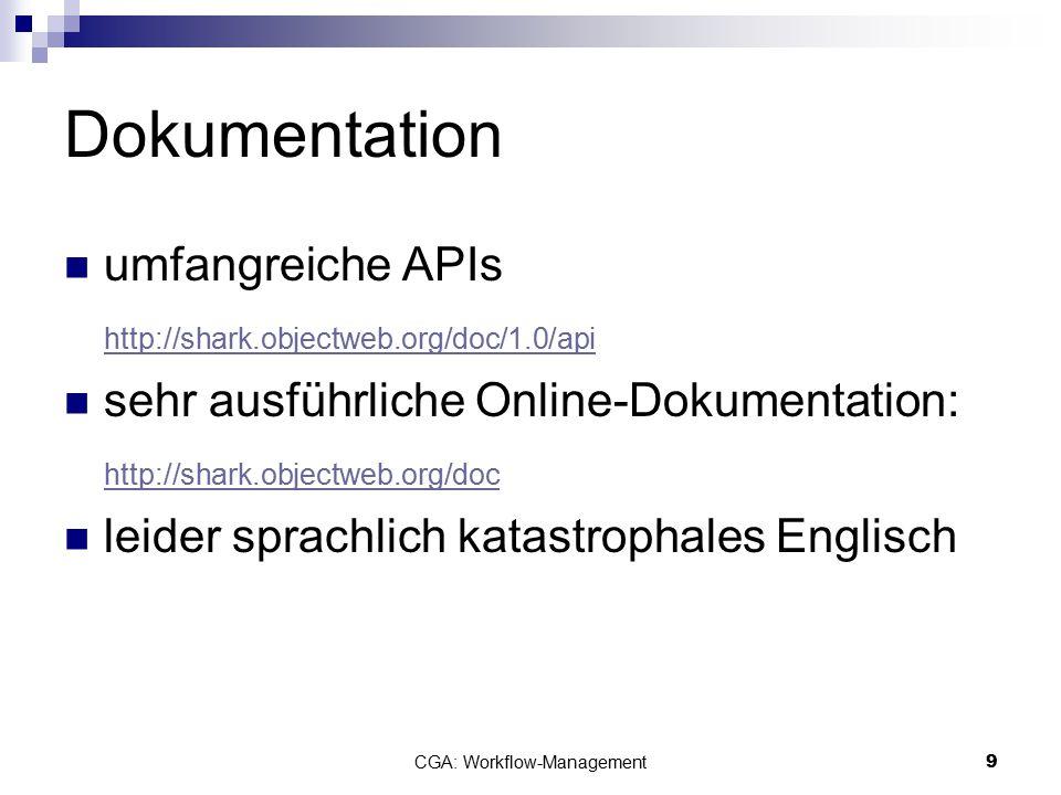 CGA: Workflow-Management10  Asynchrone, zentrale Datenverarbeitung CGA - Einordnung