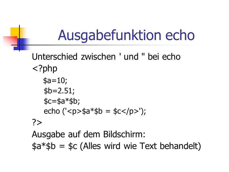 Ausgabefunktion echo Unterschied zwischen ' und