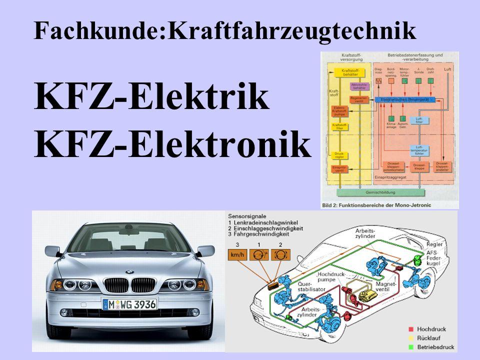 Fachkunde:Kraftfahrzeugtechnik KFZ-Elektrik KFZ-Elektronik