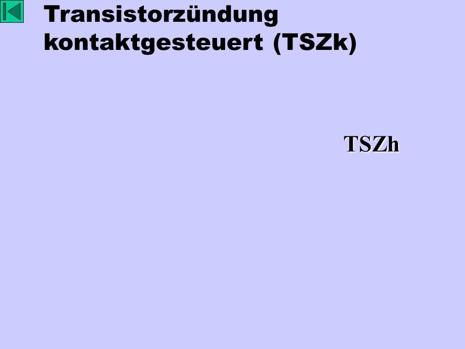 Transistorzündung kontaktgesteuert (TSZk)TSZh