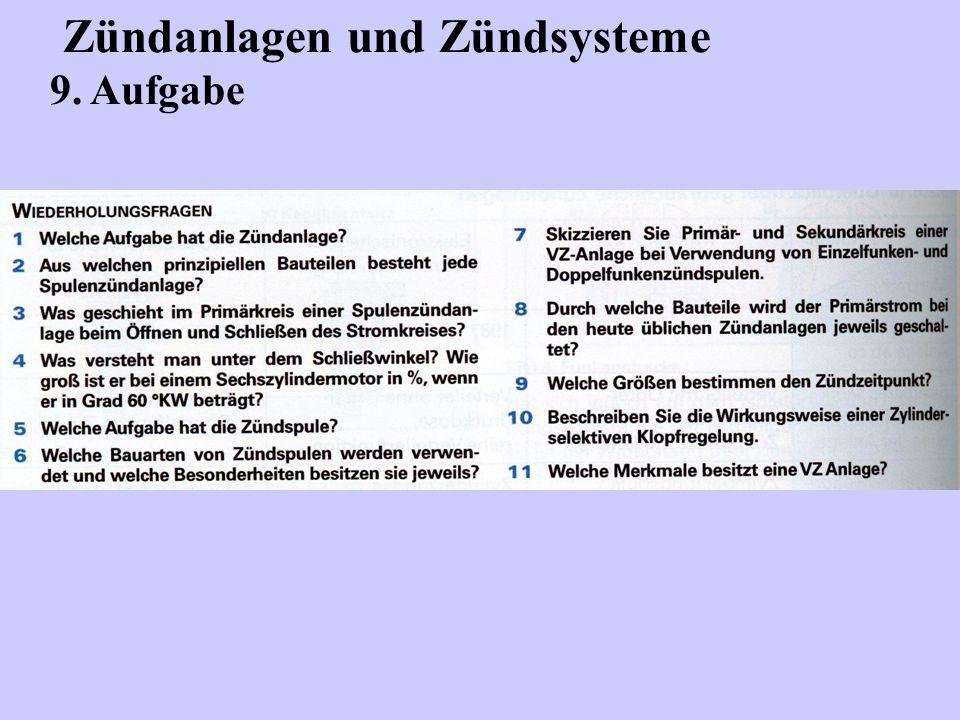 Zündanlagen und Zündsysteme 9. Aufgabe
