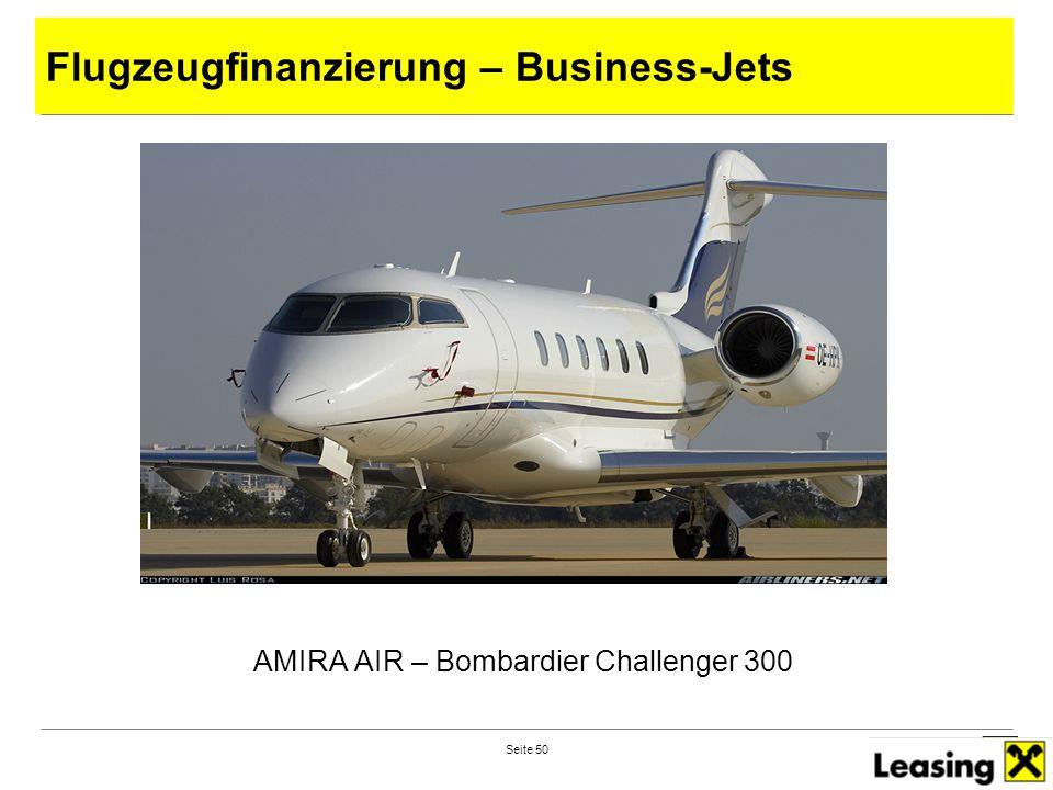 Seite 50 AMIRA AIR – Bombardier Challenger 300 Flugzeugfinanzierung – Business-Jets