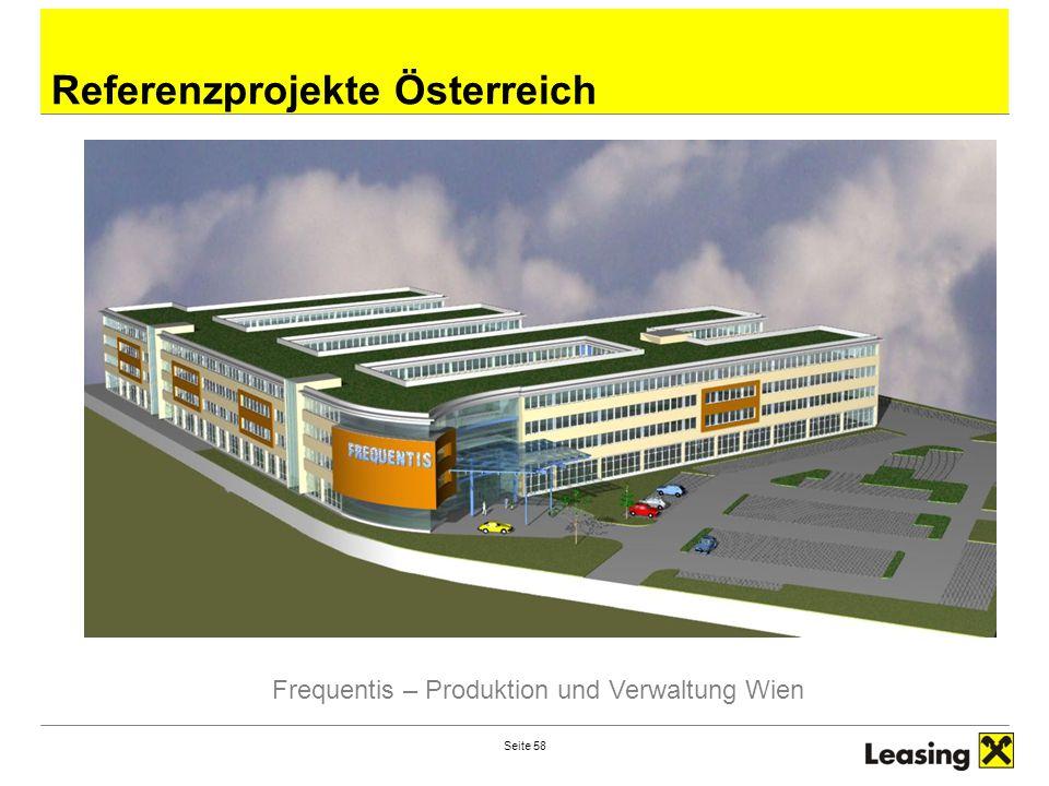 Seite 58 Referenzprojekte Österreich Frequentis – Produktion und Verwaltung Wien