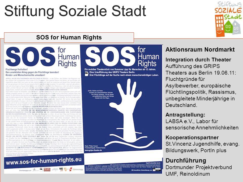 Stiftung Soziale Stadt SOS for Human Rights Aktionsraum Nordmarkt Integration durch Theater Aufführung des GRIPS Theaters aus Berlin 19.06.11: Fluchtg