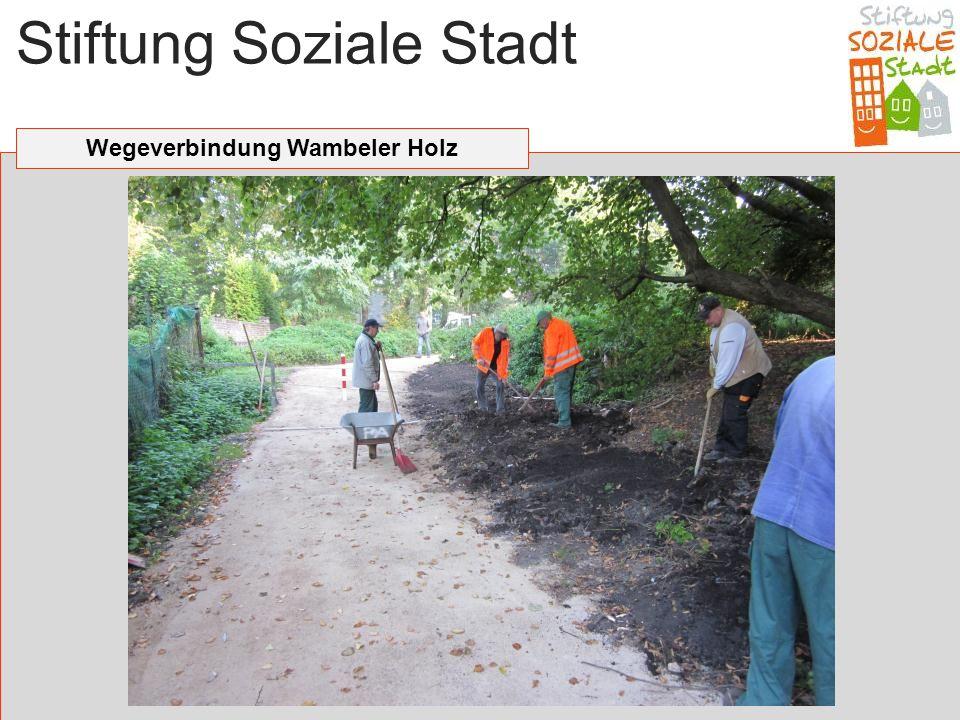 Stiftung Soziale Stadt Wegeverbindung Wambeler Holz