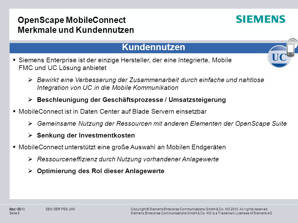 Copyright © Siemens Enterprise Communications GmbH & Co.