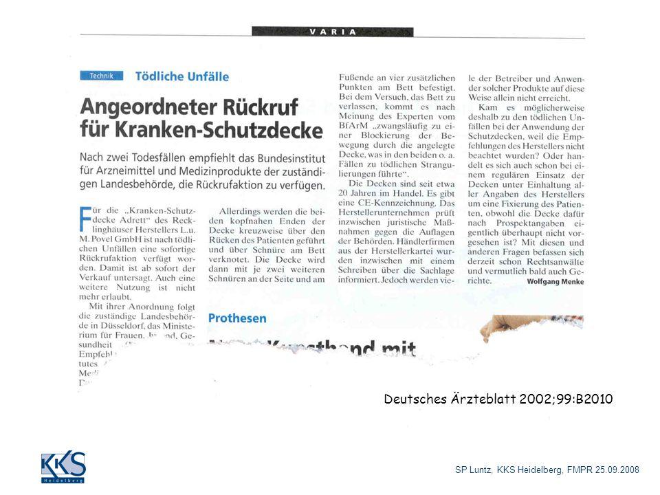 SP Luntz, KKS Heidelberg, FMPR 25.09.2008 Deutsches Ärzteblatt 2002;99:B2010