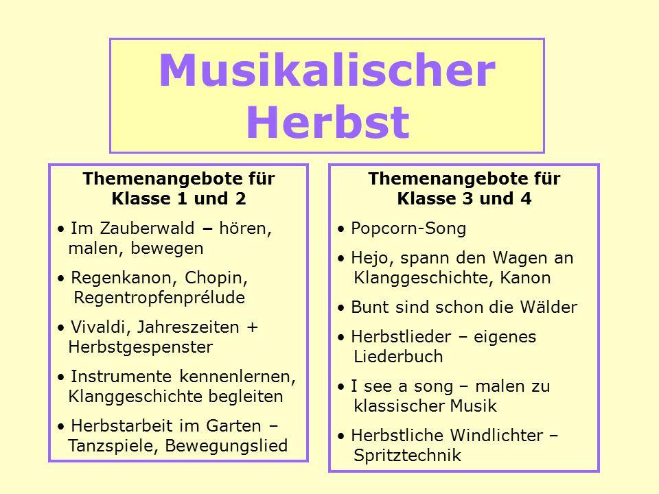 Musikalischer Herbst Themenangebote für Klasse 1 und 2 Im Zauberwald – hören, malen, bewegen Regenkanon, Chopin, Regentropfenprélude Vivaldi, Jahresze