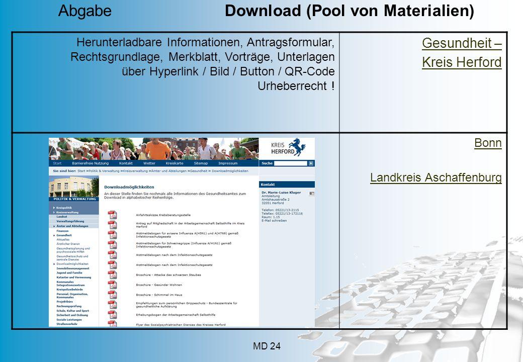MD 24 Herunterladbare Informationen, Antragsformular, Rechtsgrundlage, Merkblatt, Vorträge, Unterlagen über Hyperlink / Bild / Button / QR-Code Urheberrecht .