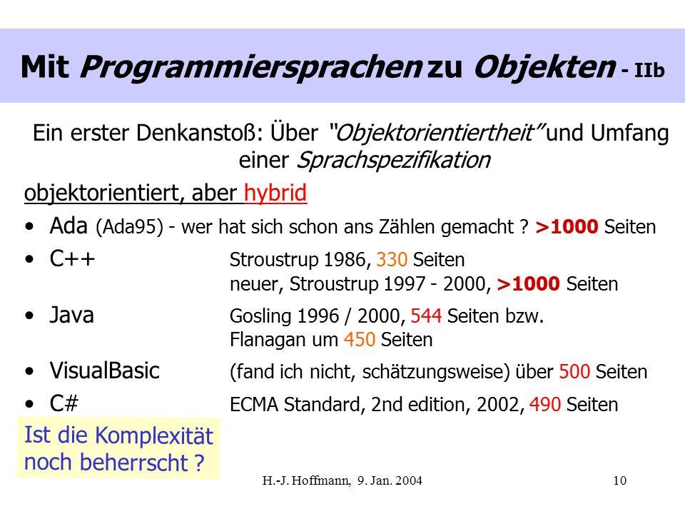 """H.-J. Hoffmann, 9. Jan. 200410 Mit Programmiersprachen zu Objekten - IIb Ein erster Denkanstoß: Über """"Objektorientiertheit"""" und Umfang einer Sprachspe"""