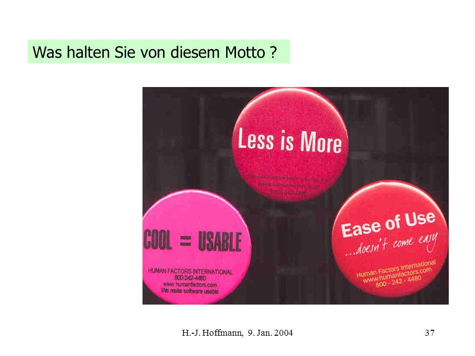 H.-J. Hoffmann, 9. Jan. 200437 Was halten Sie von diesem Motto