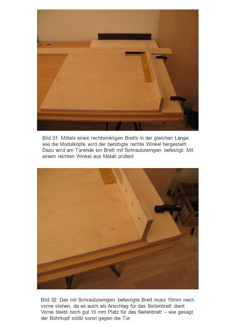 Bild 32: Das mit Schraubzwingen befestigte Brett muss 15mm nach vorne stehen, da es auch als Anschlag für das Seitenbrett dient. Vorne bleibt noch gut