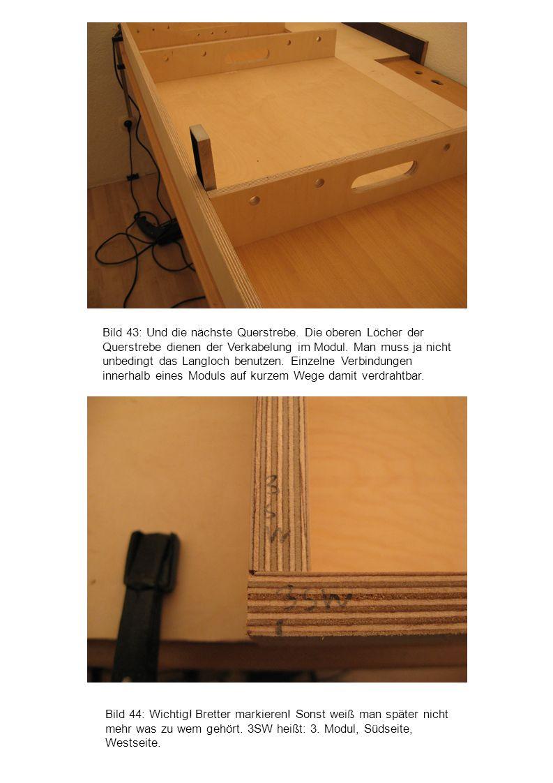 Bild 44: Wichtig! Bretter markieren! Sonst weiß man später nicht mehr was zu wem gehört. 3SW heißt: 3. Modul, Südseite, Westseite. Bild 43: Und die nä