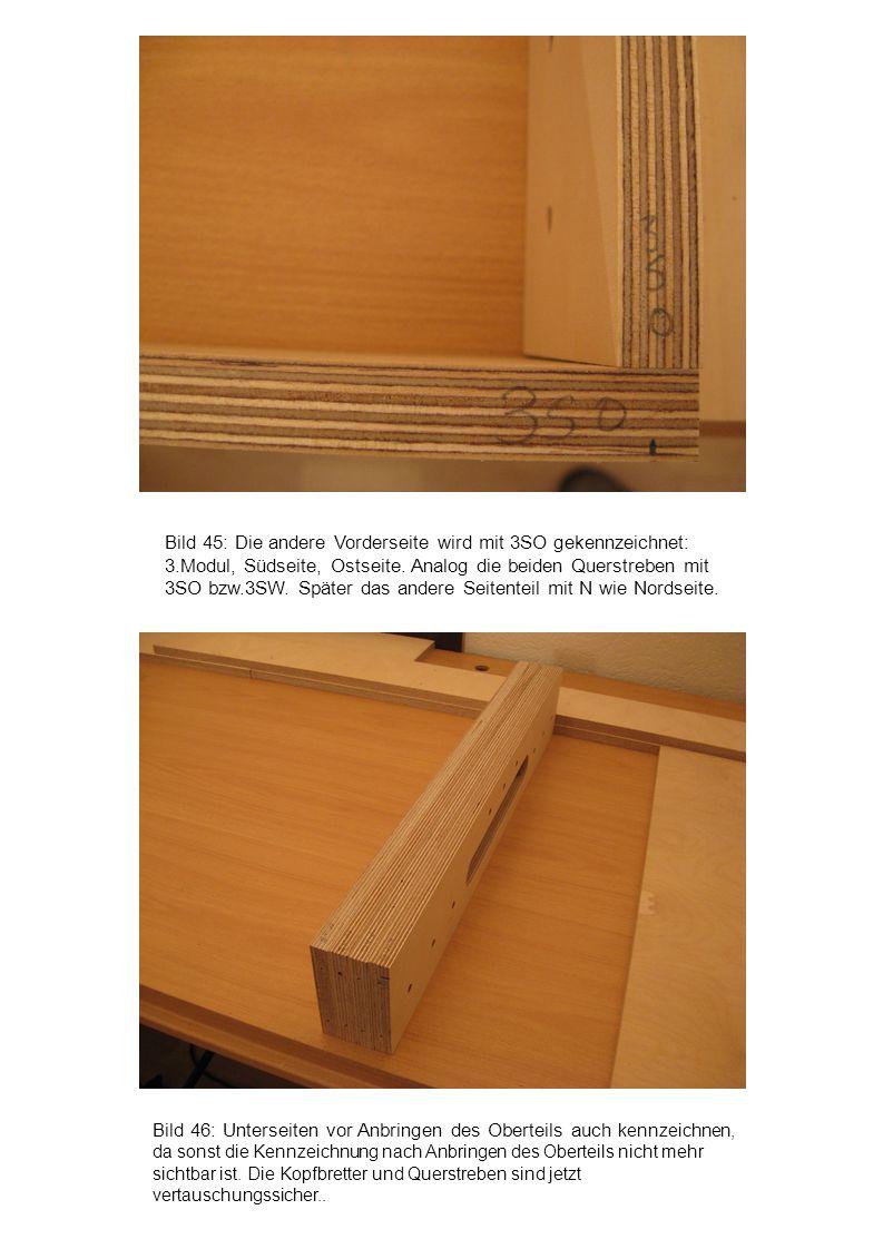 Bild 46: Unterseiten vor Anbringen des Oberteils auch kennzeichnen, da sonst die Kennzeichnung nach Anbringen des Oberteils nicht mehr sichtbar ist. D