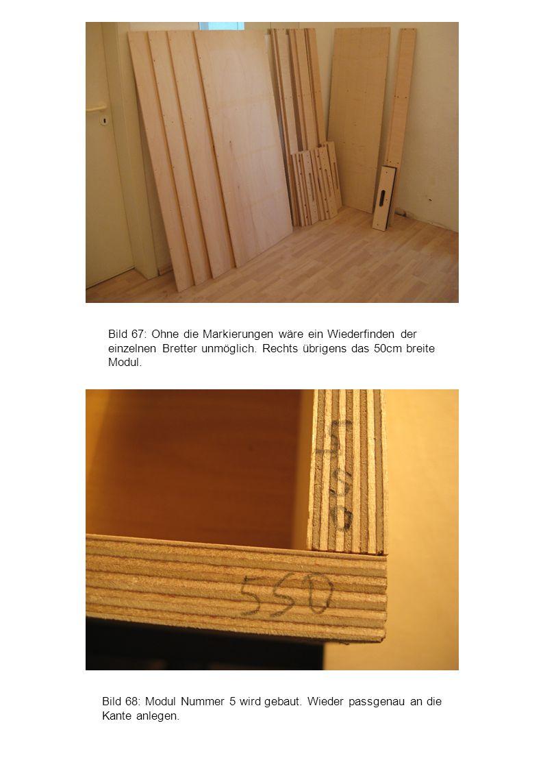 Bild 68: Modul Nummer 5 wird gebaut. Wieder passgenau an die Kante anlegen. Bild 67: Ohne die Markierungen wäre ein Wiederfinden der einzelnen Bretter