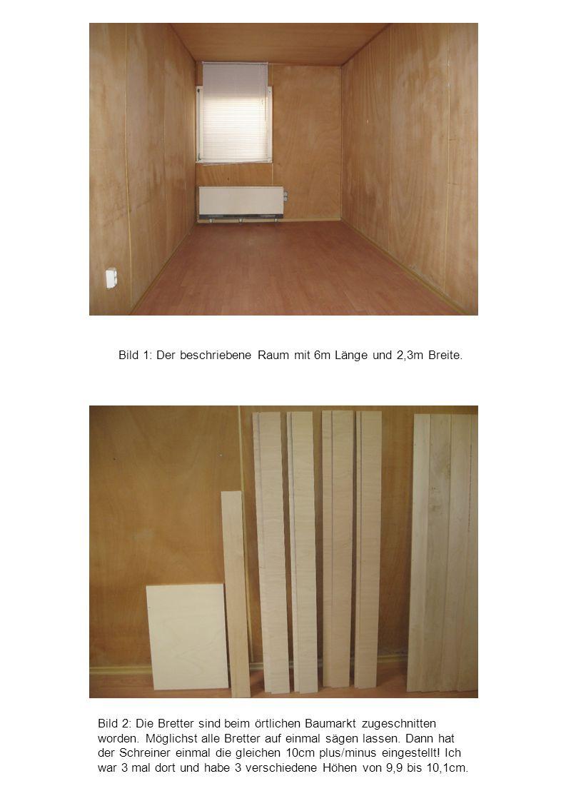 Bild 2: Die Bretter sind beim örtlichen Baumarkt zugeschnitten worden. Möglichst alle Bretter auf einmal sägen lassen. Dann hat der Schreiner einmal d