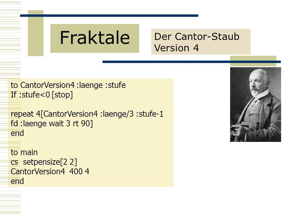 Der Cantor-Staub Version 4 Fraktale to CantorVersion4 :laenge :stufe If :stufe<0 [stop] repeat 4[CantorVersion4 :laenge/3 :stufe-1 fd :laenge wait 3 rt 90] end to main cs setpensize[2 2] CantorVersion4 400 4 end