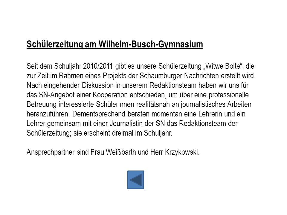 """Schülerzeitung am Wilhelm-Busch-Gymnasium Seit dem Schuljahr 2010/2011 gibt es unsere Schülerzeitung """"Witwe Bolte"""", die zur Zeit im Rahmen eines Proje"""