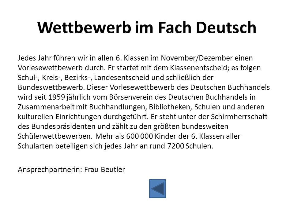 Wettbewerb im Fach Deutsch Jedes Jahr führen wir in allen 6. Klassen im November/Dezember einen Vorlesewettbewerb durch. Er startet mit dem Klassenent