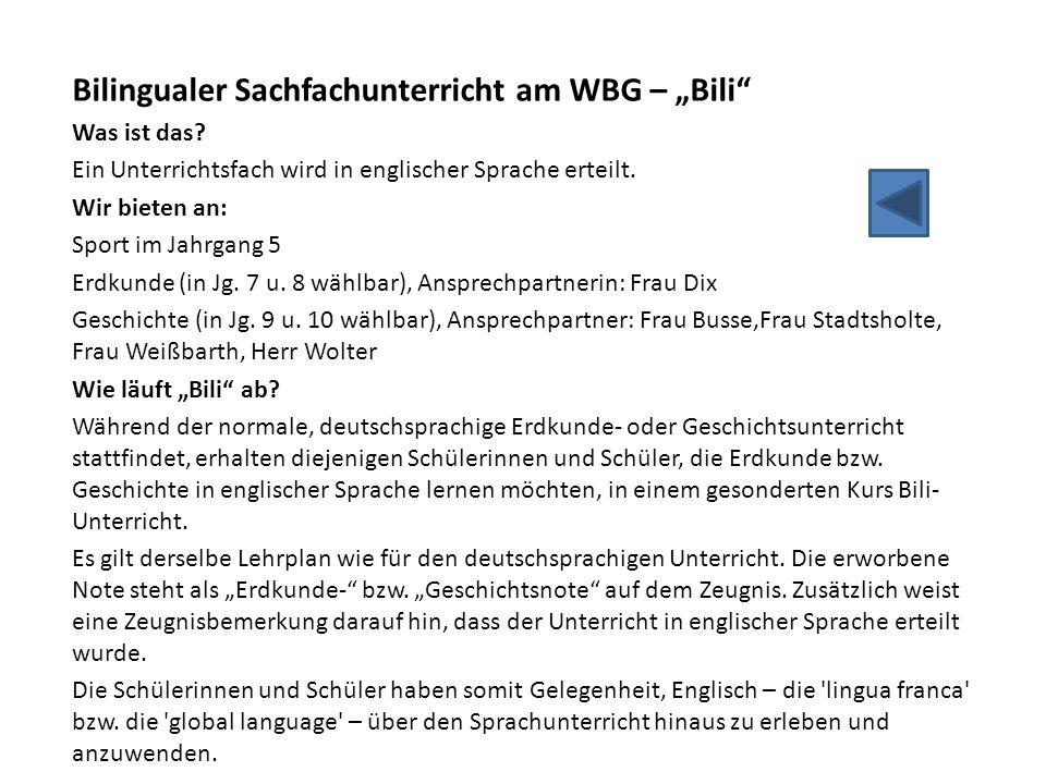 """Bilingualer Sachfachunterricht am WBG – """"Bili"""" Was ist das? Ein Unterrichtsfach wird in englischer Sprache erteilt. Wir bieten an: Sport im Jahrgang 5"""
