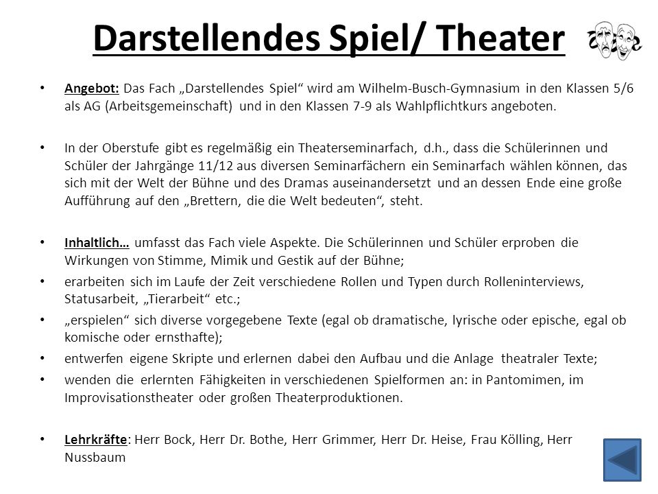 """Darstellendes Spiel/ Theater Angebot: Das Fach """"Darstellendes Spiel"""" wird am Wilhelm-Busch-Gymnasium in den Klassen 5/6 als AG (Arbeitsgemeinschaft) u"""