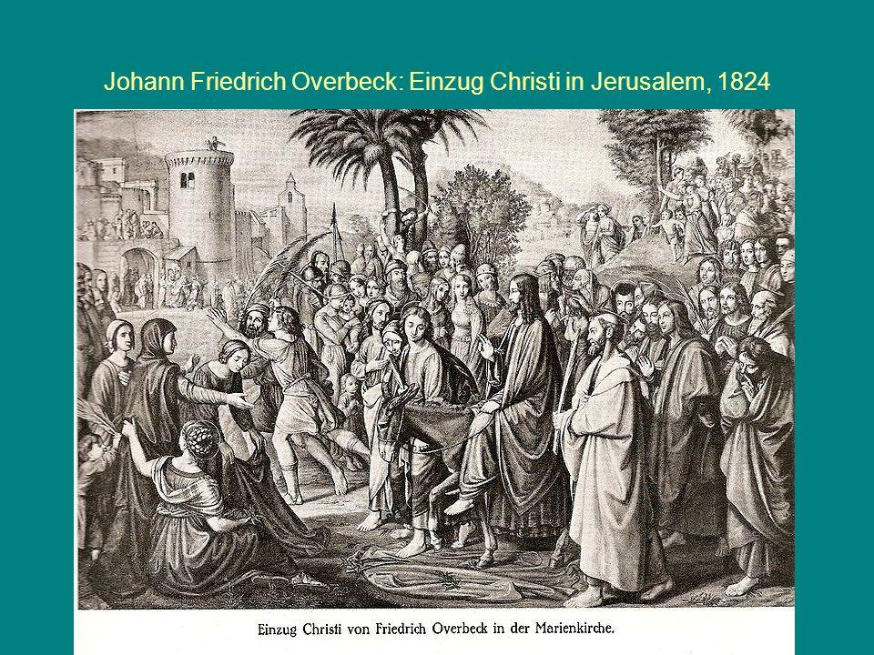 Johann Friedrich Overbeck: Einzug Christi in Jerusalem, 1824