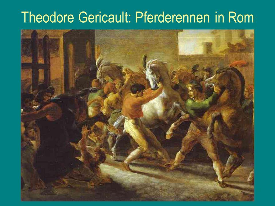 Theodore Gericault: Pferderennen in Rom