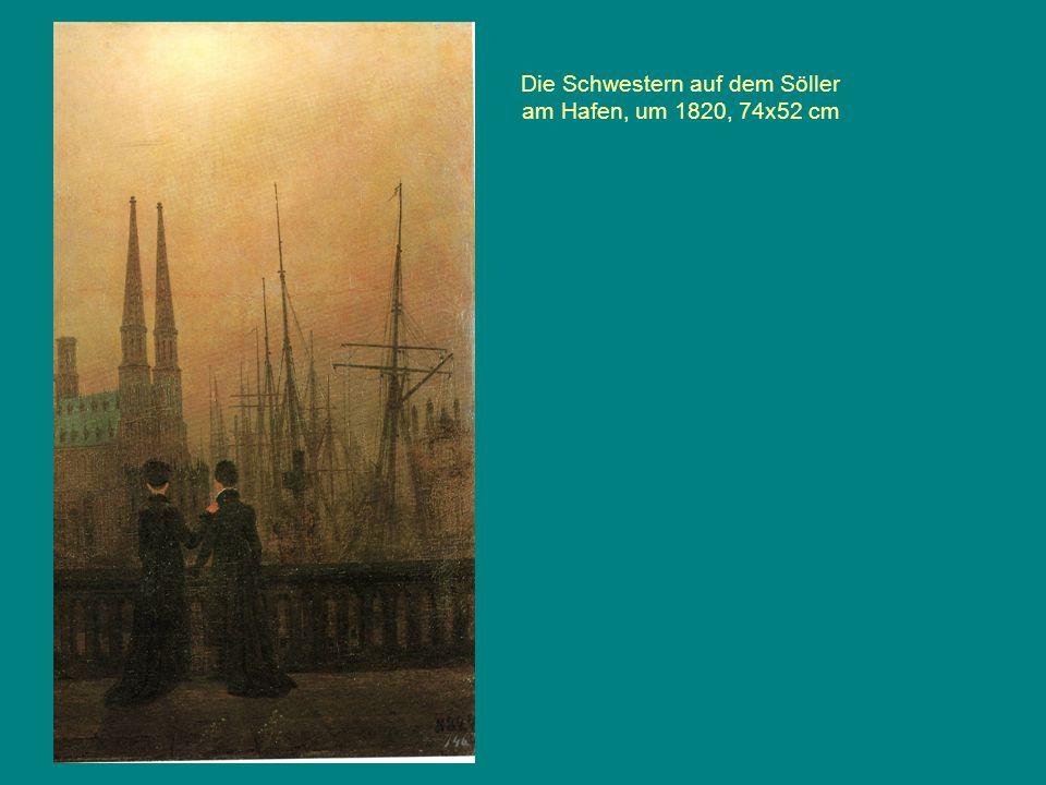 Die Schwestern auf dem Söller am Hafen, um 1820, 74x52 cm