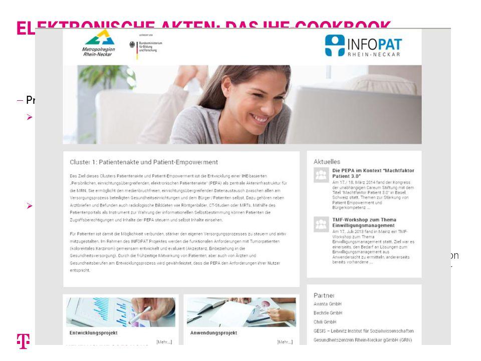 Elektronische Akten: das IHE-Cookbook  Praktischer Einsatz  eFA Verein elektronische Fallakte e.V. HELIOS Ärzteportal Ziel: bessere Kommunikation zw