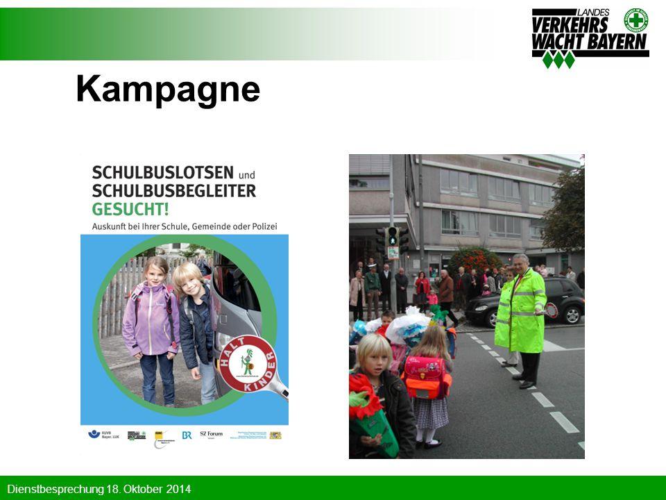 Dienstbesprechung 18. Oktober 2014 Kampagne