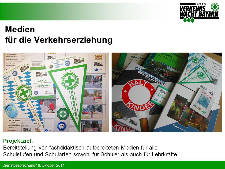 Dienstbesprechung 18. Oktober 2014 Medien für die Verkehrserziehung Projektziel: Bereitstellung von fachdidaktisch aufbereiteten Medien für alle Schul