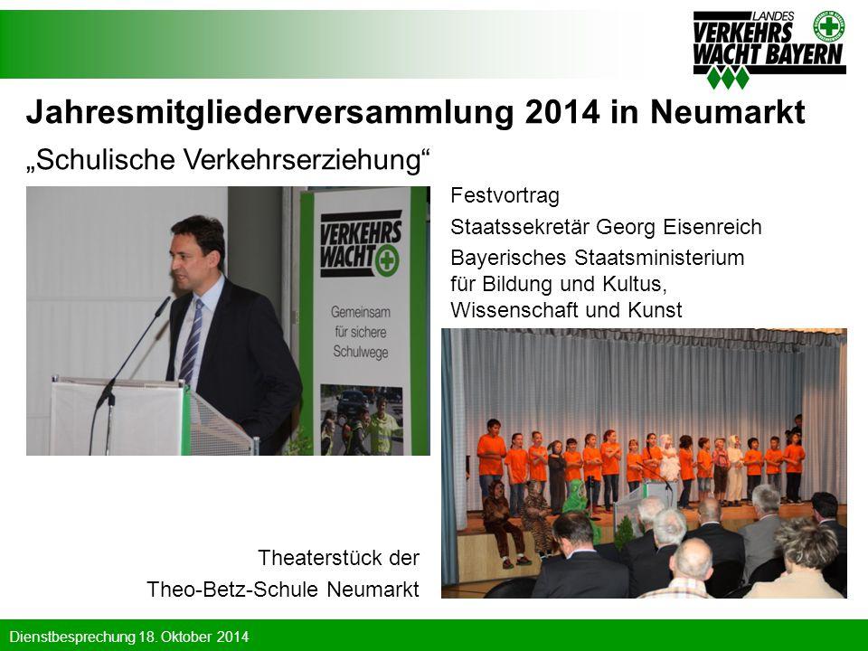 Dienstbesprechung 18. Oktober 2014 Theaterstück der Theo-Betz-Schule Neumarkt Auszeichnung von Markus Stodden (Vorstands- sprecher Kulmbacher Brauerei