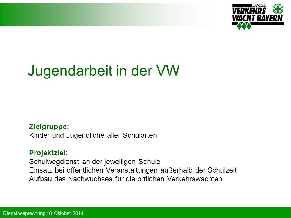 Jugendarbeit in der VW Zielgruppe: Kinder und Jugendliche aller Schularten Projektziel: Schulwegdienst an der jeweiligen Schule Einsatz bei öffentlich