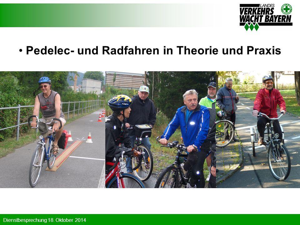 Dienstbesprechung 18. Oktober 2014 Pedelec- und Radfahren in Theorie und Praxis
