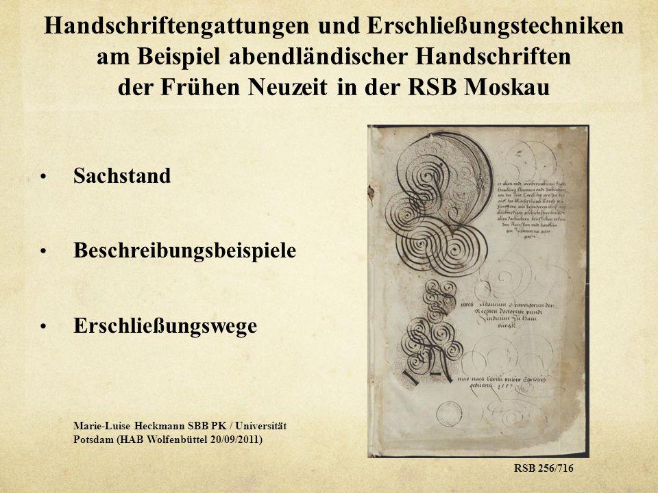 Handschriftengattungen und Erschließungstechniken am Beispiel abendländischer Handschriften der Frühen Neuzeit in der RSB Moskau RSB 183/1953RSB 183/1932