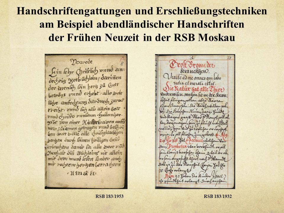 Handschriftengattungen und Erschließungstechniken am Beispiel abendländischer Handschriften der Frühen Neuzeit in der RSB Moskau RSB 183/846 RSB 183/1937
