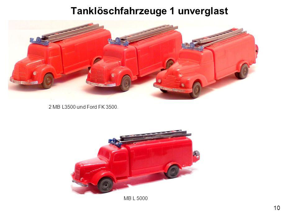 Tanklöschfahrzeuge 1 unverglast 2 MB L3500 und Ford FK 3500. 10 MB L 5000