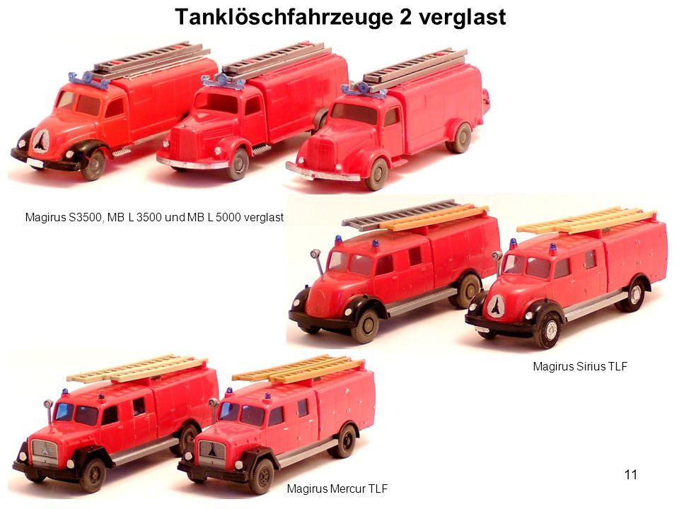 Tanklöschfahrzeuge 2 verglast Magirus Sirius TLF Magirus Mercur TLF 11 Magirus S3500, MB L 3500 und MB L 5000 verglast