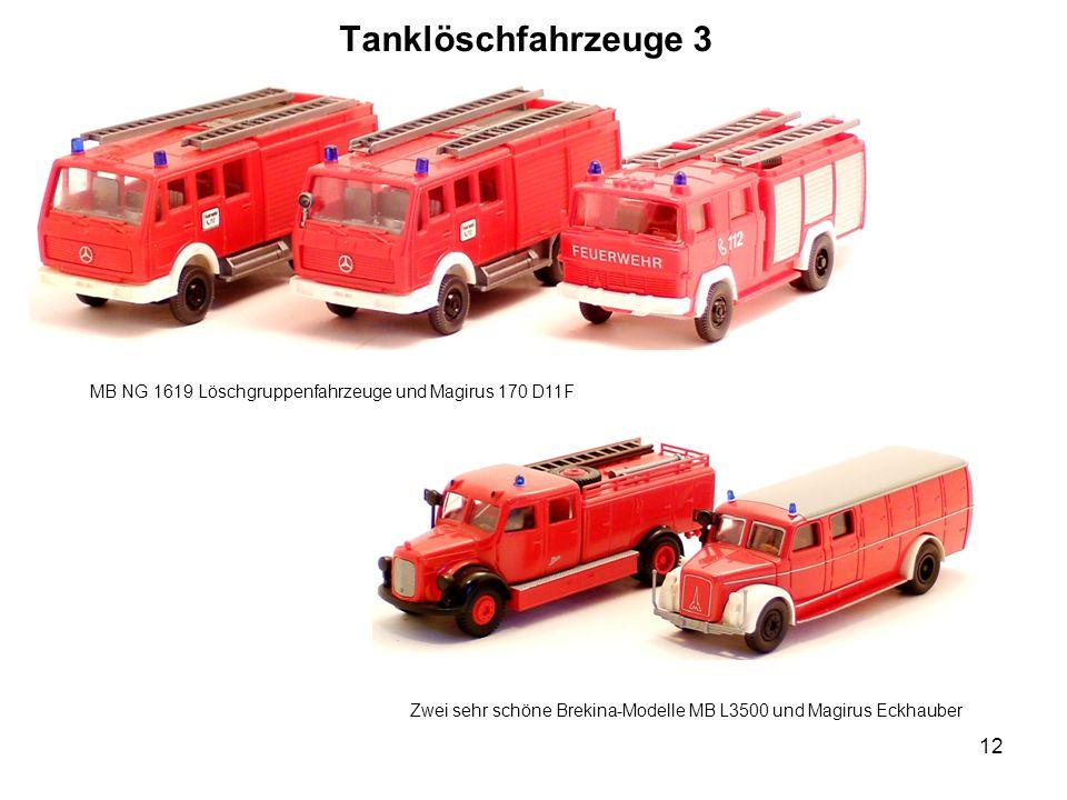 Tanklöschfahrzeuge 3 MB NG 1619 Löschgruppenfahrzeuge und Magirus 170 D11F Zwei sehr schöne Brekina-Modelle MB L3500 und Magirus Eckhauber 12