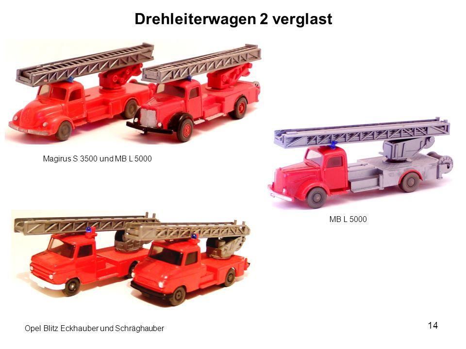 Drehleiterwagen 2 verglast Magirus S 3500 und MB L 5000 MB L 5000 Opel Blitz Eckhauber und Schräghauber 14