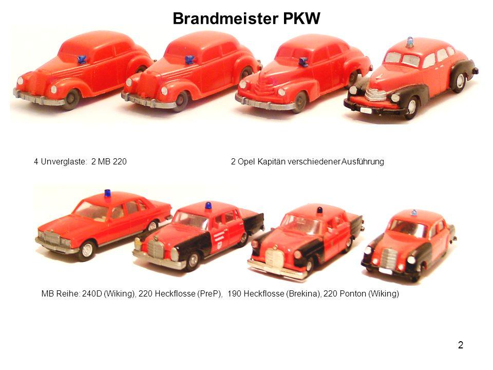 Brandmeister PKW 4 Unverglaste: 2 MB 220 2 Opel Kapitän verschiedener Ausführung MB Reihe: 240D (Wiking), 220 Heckflosse (PreP), 190 Heckflosse (Brekina), 220 Ponton (Wiking) 2