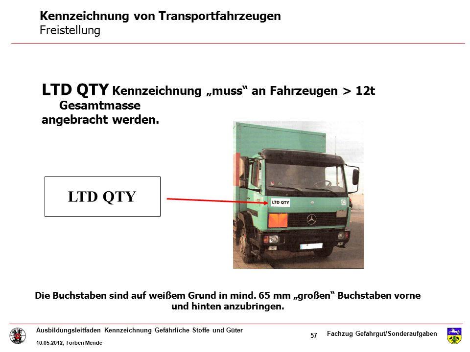 """Fachzug Gefahrgut/Sonderaufgaben Ausbildungsleitfaden Kennzeichnung Gefährliche Stoffe und Güter 10.05.2012, Torben Mende 57 LTD QTY Kennzeichnung """"mu"""
