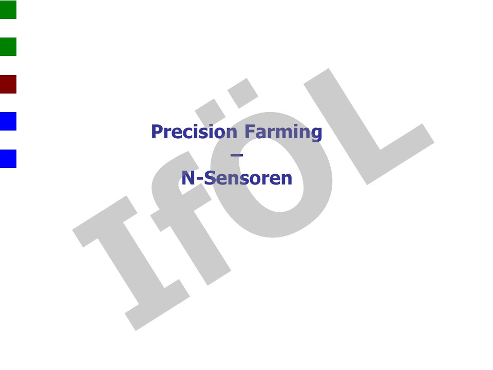 Precision Farming – N-Sensoren IfÖL
