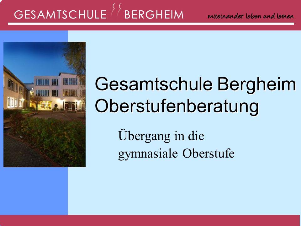 Gesamtschule Bergheim Oberstufenberatung Übergang in die gymnasiale Oberstufe