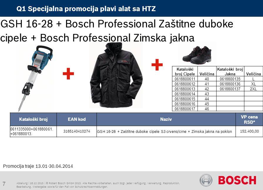 Abteilung | 18.12.2013 | © Robert Bosch GmbH 2013.