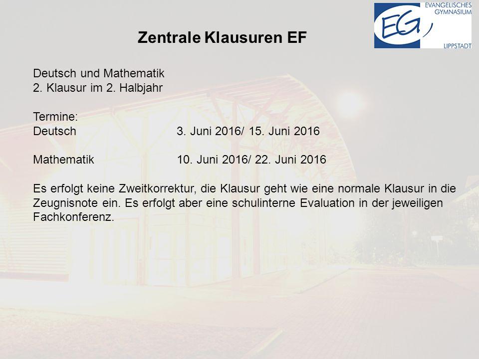 Zentrale Klausuren EF Deutsch und Mathematik 2.Klausur im 2.