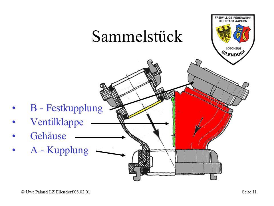 Armaturen zur Wasserfortleitung Sammelstück Verteiler Druckbegrenzungs- ventil Zumischer © Uwe Paland LZ Eilendorf 08.02.01 Seite 10