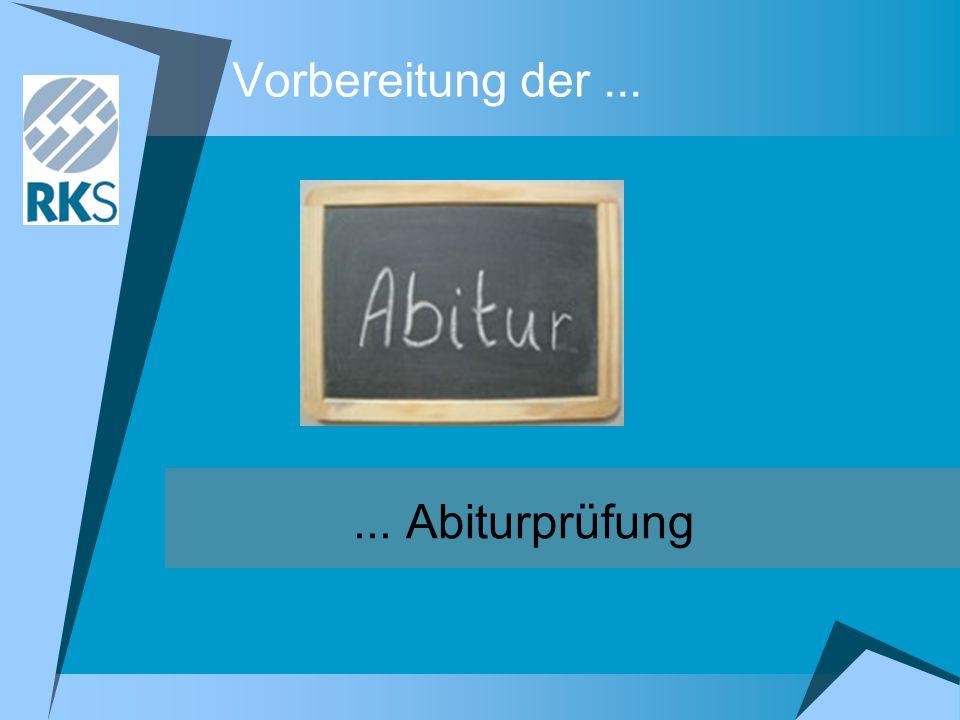 Zulassung zum mündlichen Abitur 2.Sitzung des Prüfungsausschusses 2.