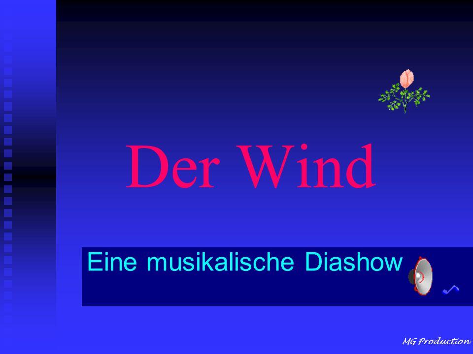 MG Production Der Wind Eine musikalische Diashow