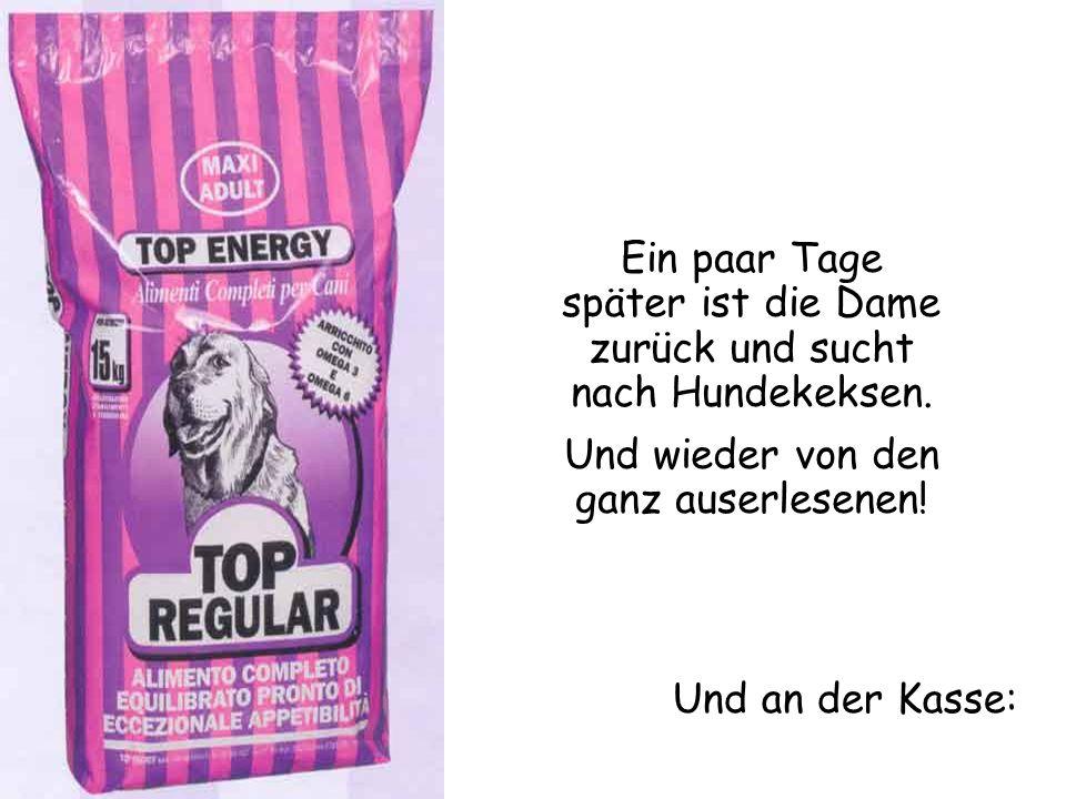 Leider nein.Meine Vorgesetzten sind genau so streng mit Produkten für Hunde wie für Katzen.
